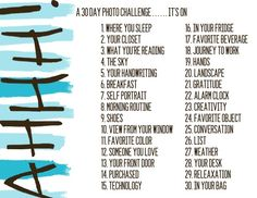 starting tomorrow, I'm doing something for myself. I am going to start and finish a 30 day photo challenge to document my life [now] not [later]. | Popular Repin
