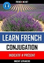 Conjugation Indicatif Present Learn French, Audiobooks, Herbs, Learning, Learning French, Learn To Speak French, Herb, Spice