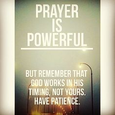 #pray#always#God#will#answer#in #perfect#timing#He#knows#best