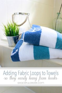 Adding Fabric Loops to Towels