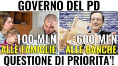 Governo PD: 100 mln alle famiglie, 600 alle banche