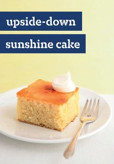Upside-Down Sunshine Cake – This just goes to show that tradition can be improved upon. A little orange flavor makes the pineapple sing in this classically moist and flavorful dessert recipe.