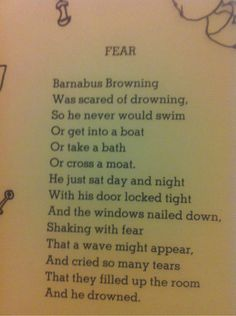 Fear by Shel Silverstein - Gotta overcome this little fear of EVERYTHING!