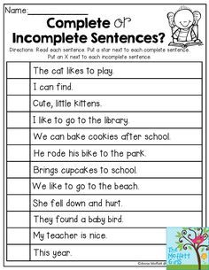 or Incomplete Sentences- Read each sentence and decide if the sentence is complete or incomplete. Back to School NO PREP Packet for Grade! Incomplete Sentences, Writing Complete Sentences, Making Sentences, Simple Sentences, Sentence Writing, The Sentence, Sentence Starters, 2nd Grade Grammar, 2nd Grade Ela