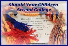 Should Children Attend College from @MomsMustardSeed