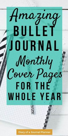 Amazing bullet journal monthly cover pages for the whole year. Get Cover Page ideas and Inspiration for your bujo.