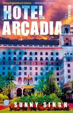 Hotel Arcadia - Sunny Singh