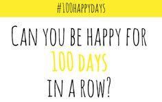 100 Happy Days - I am starting the challenge tomorrow on Instagram.  Pretty excited! #100happydays