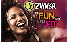 Zumba The FUN Way to Get FIT!