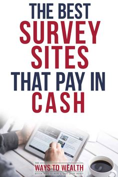 The Best Survey Sites for Making Cash Quick. Earn More Money, How To Get Money, Make Money Online, Surveys That Pay Cash, Paid Surveys, Survey Sites That Pay, Extra Money, Big Money, Extra Cash