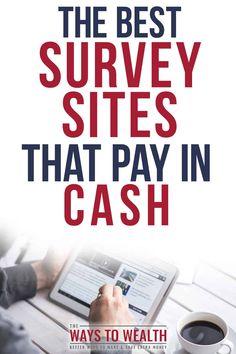 The Best Survey Sites for Making Cash Quick. Earn More Money, How To Get Money, Make Money Online, Surveys That Pay Cash, Paid Surveys, Extra Money, Big Money, Extra Cash
