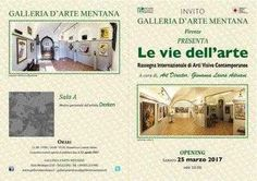 Le vie dell'arte galleria d'arte mentana firenze Galleria d'Arte Mentana P.zza Mentana 2/3r - 50122 (Fi)   Tel 39 055211985, +39 055211985 (fax) galleriamentana@galleriamentana.it www.galleriamentana.it presenta: Le vie dell'arte Rassegna Int #artemmstra #maxxi #art #ars #mostra #libri Firenze