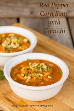 Red Pepper Corn Soup with Gnocchi  |  Life Currents
