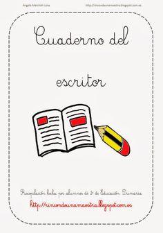 Rincón de una maestra: Cuaderno del escritor