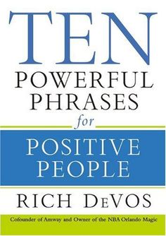 113 best amway images on pinterest amway business amway products ten powerful phrases for positive people by rich devos http fandeluxe Image collections