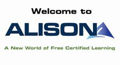 ALISON (Advance Learning Interactive Systems Online) - a training website providing around 400 free, open courses, diplomas, and certificates in a wide variety of subjects to people all over the world