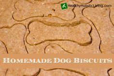 This is the best darn homemade dog biscuits recipe around!