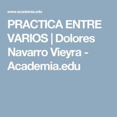 PRACTICA ENTRE VARIOS   Dolores Navarro Vieyra - Academia.edu