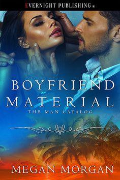 Boyfriend Material (The Man Catalog #2) - Contemporary Romance - Novel