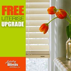 FREE LiteRise® UPGRADE with Select Styles. Visit one of our 3 SHOWROOMS today!    LiteRise® cordless system allows you to raise or lower your blinds with just a touch of a finger and can be stopped at any position along the way. Limited time offer. http://www.artistryblinds.com/upgrade-literise/