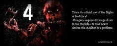 Five Nights at Freddys 4 is an Action game for android Download latest version of Five Nights at Freddys 4 Apk + MOD [Unlocked] 1.1 for Android from apkonehack with direct link Five Nights at Freddys 4 Apk Description Version: 1.1 Package: com.scottgames.fnaf4  45 MB  Min: Android 2.3...