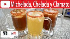 MICHELADAS, CHELADAS Y CLAMATOS   Vicky Receta Facil
