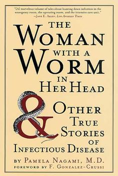 Amazing book of true stories for all you microbiology fans out there.