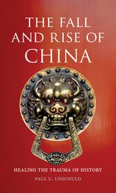 The Fall and Rise of China: Healing the Trauma of History traces the country's development in the nineteenth and early twentieth centuries up to the present day China Travel, China Trip, Asian History, History Books, Present Day, Trauma, Healing, Japanese, Fall