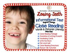 Losing Teeth Informational Text Close Reading Plus LOTS of writing extensions and picture talk!