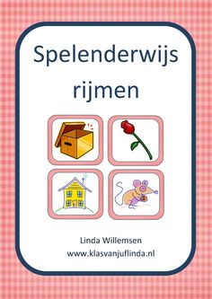 Gratis E-Book 'Spelenderwijs rijmen' I Love School, Back 2 School, Pre School, Poetry For Kids, Abc For Kids, Teacher Inspiration, Classroom Language, Teacher Tools, Ipad