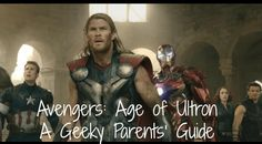 A Parents' Guide to Avengers 2. Is Avengers 2 appropriate for kids?