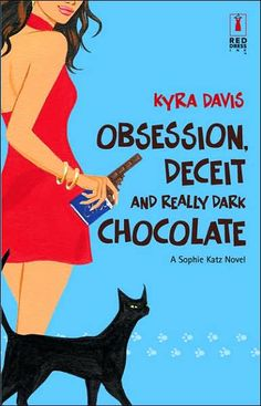 Obsession, Deceit and Really Dark Chocolate (Sophie Katz Series #3)