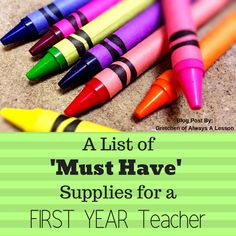 """Recently, a new teacher had a  question  about """"Must Have"""" classroom supplies that they should begin to purchase over the summer to ensure a successful school year. Instead of jumping in with my own thoughts, I posed it to other new teachers so they could share their perspective."""