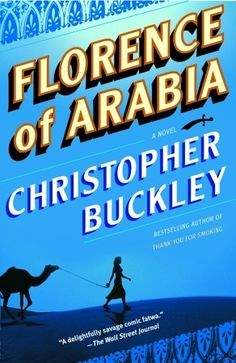 Florence of Arabia, by Christopher Buckley (Qatar)