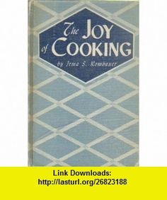 The Joy of Cooking The Wartime Edition Irma S. Rombauer, Marion Rombauer Becker ,   ,  , ASIN: B004QJWGSA , tutorials , pdf , ebook , torrent , downloads , rapidshare , filesonic , hotfile , megaupload , fileserve