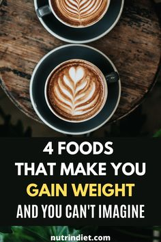 Both coffees, as well as sugar-sweetened teas and any other sweetener, sabotage your fat burning. Avoid sweetening your coffees and teas. #GainWeightFoods #Foods Gain Weight Fast, Weight Loss, Popular Recipes, Teas, Fat Burning, Sugar, Healthy Recipes, Diet, Foods