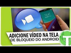 Como colocar vídeos na tela de bloqueio do Android - YouTube
