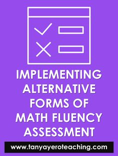 Learn how to create alternative forms of assessment for math fluency. Throw your timed tests out and use resources that assess problem solving! Math Teacher, Math Classroom, Elementary Math, Upper Elementary, 1st Grade Math, Teaching Kindergarten, Problem Solving, Assessment, Alternative