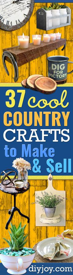 Country Crafts to Make And Sell - Easy DIY Home Decor and Rustic Craft Ideas - Step by Step Farmhouse Decor To Make and Sell on Etsy and at Craft Fairs - Tutorials and Instructions for Creative Ways to Make Money - Best Vintage Farmhouse DIY For Living Ro Country Crafts, Rustic Crafts, Vintage Crafts, Wood Crafts, Country Decor, Etsy Vintage, Primitive Crafts, Vintage Ideas, Decor Crafts