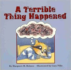 Child Therapy Toys - A Terrible Thing Happened: A story for children who have witnessed violence or trauma Foster Care Adoption, Foster To Adopt, Foster Kids, Foster Family, Helping Children, Working With Children, Help Kids, Young Children, This Is A Book