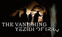 The vanishing yezidi of Iraq