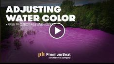 Adjusting the Color of Water in AE  PremiumBeat.com  http://videotutorials411.com/adjusting-the-color-of-water-in-ae-premiumbeat-com/  #Photoshop #adobe #lightroom #graphicdesign #photography