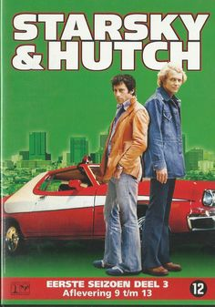 -Starsky & Hutch   --- When cop shows didn't involve actual hoes