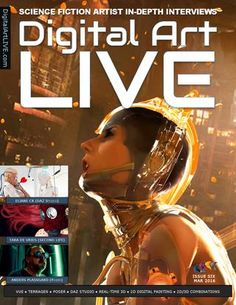 Digital Art Live Issue 6  Promotion of digital artists in the sci-fi and fantasy genres. Special issue on Cyber-humans. TARA DE VRIES on the virtual world of Second Life ! Eliane CK, on her cybernetic artwork using DAZ Studio. ANDERS PLASSGARD on urban exploration, dark music and Poser 11.