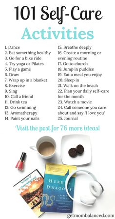 Self-care activities   List of self care for moms   Daily self-care for women   Includes link to free calendar
