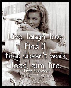 Live, Laugh, & Gun love