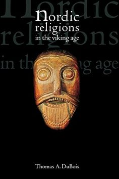 Nordic Religions in the Viking Age (The Middle Ages Series)