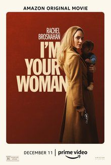 Full Movie Watch online No Sign Up 123 Movies Online !! I'm Your Woman (2020) [NETFLIX] | Watch I'm Your Woman Online (2020) Full Movie Free .. Rachel Brosnahan, Streaming Movies, Hd Movies, Movies To Watch, Movies Online, Films, 2020 Movies, Martin Scorsese, Latest Movie Trailers