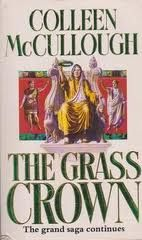 The Grass Crown, second book in Master of Rome series