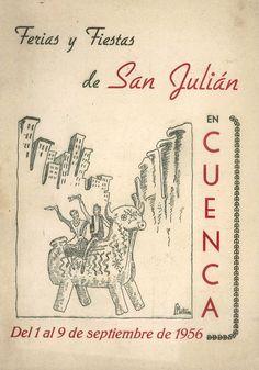 San Julián 1956 Programa oficial de las Fiestas de San Julián 1956 del 1 al 9 de septiembre Las verbenas en el Parque de San Julián y en los jardines de Diputación #FiestasPopulares #Cuenca #SanJulian